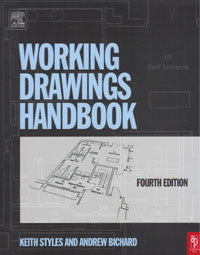 Working Drawings Handbook, Fourth Edition
