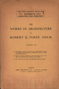 Works in Architecture of Robert and James Adam