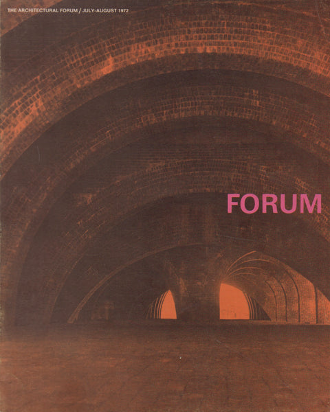 Architectural Forum July-August 1972
