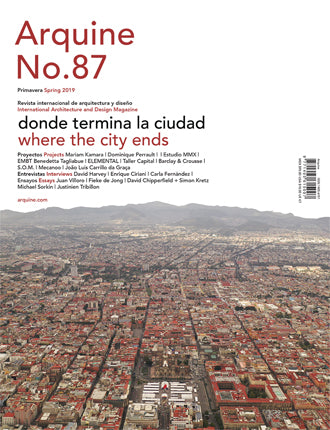 Arquine Magazine No.87 | where the city ends