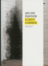 Anish Kapoor-Dirty Corner
