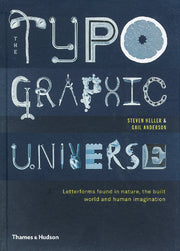 Typographic Universe  Letterforms found in nature, the built world and human imagination