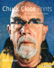 Chuck Close Prints. Process and Collaboration