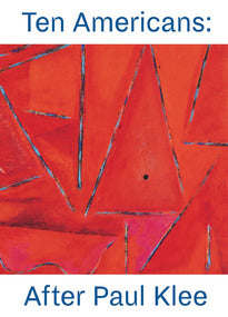 Ten Americans: After Paul Klee