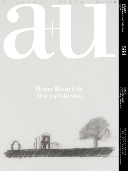 A+U 588 19:09 Heinz Bienefeld - Drawing Collection
