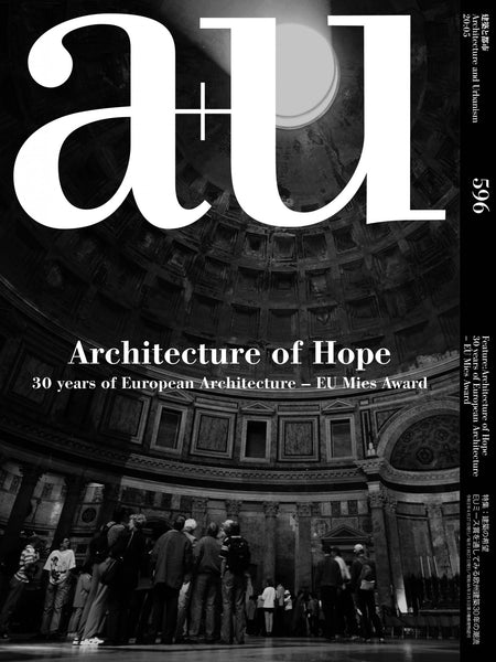 A+U 596 20:05: Architecture of Hope: 30 years of European Architecture – EU Mies Award
