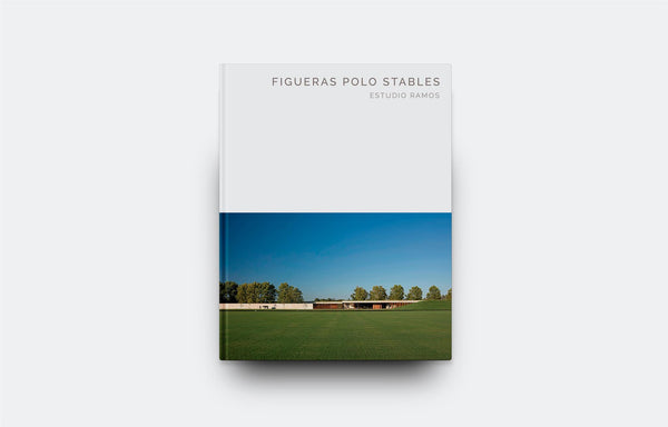 Figueras Polo Stables: Estudio Ramos (Masterpiece Series)