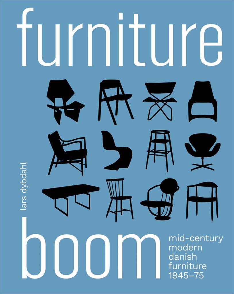 Furniture Boom Mid-Century Modern Danish Furniture 1945–1975