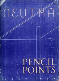 Neutra: Pencil Points July 1937