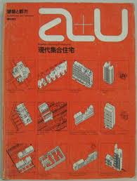 Modern Housing Prototypes     A+U 1974 Special Issue