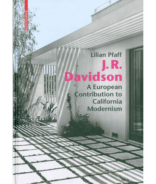Julius Ralph Davidson: A European Contribution to California Modernism