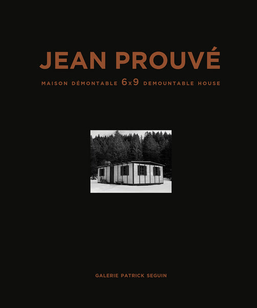 Jean Prouvé: 6x9 Demountable House, 1944