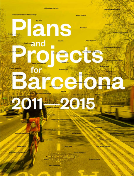 Plans and Projects for Barcelona 2011 - 2015