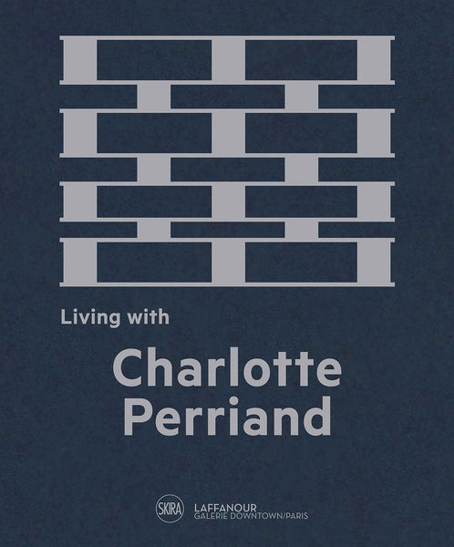 Living with Charlotte Perriand The Art of Living