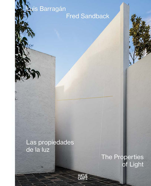 Luis Barragán/Fred Sandback: The Properties of Light