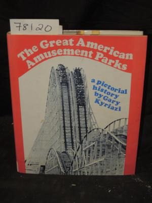 The Great American Amusement Parks