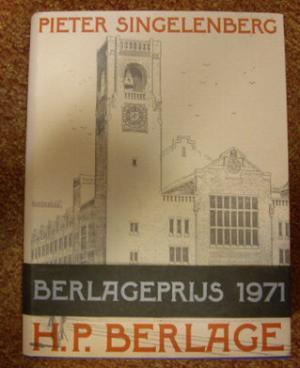 H.P. Berlage: Idea and Style: The Quest for Modern Architecture