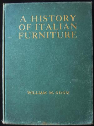 A History of Italian Furniture, from the Fourteenth to the Early Nineteenth Centuries (2 Volumes)