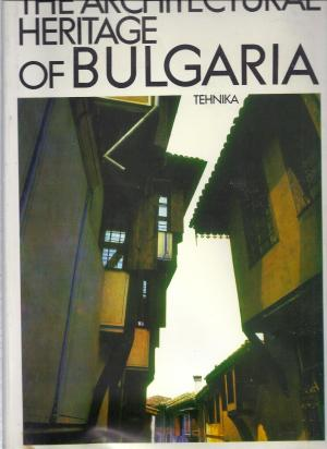 The Architectural Heritage of Bulgaria