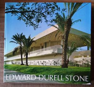Edward Durell Stone: Recent and Future Architecture