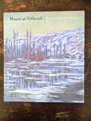 Monet at Vetheuil  The Turning Point