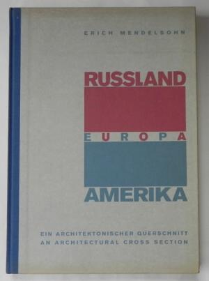 Russland-Europa-Amerika: An Architectural Cross Section