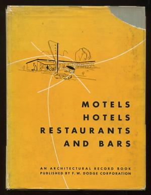 Motels, Hotels, Restaurants and Bars