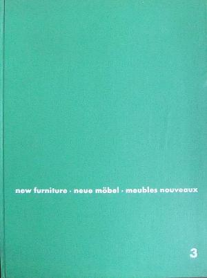 3 New Furniture / Neue Mobel