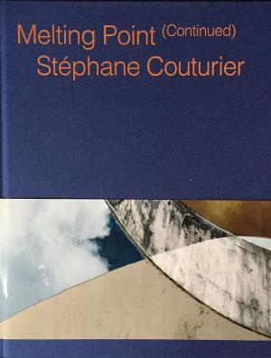 Stephane Couturier: Melting Point (Continued)