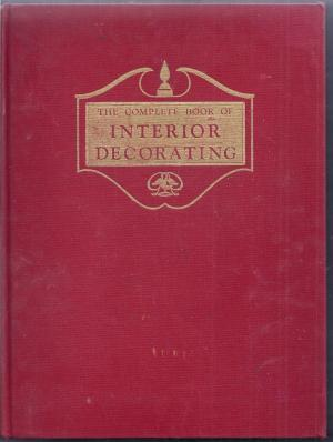 The Complete Book of Interior Decorating