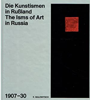 The Isms of Art in Russia. 1907-30