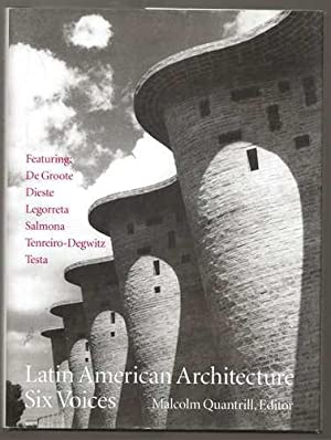 Latin American Architecture: Six Voices