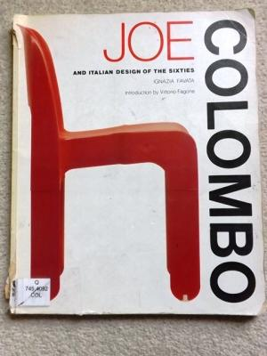 Joe Colombo and Italian Design of the Sixties.