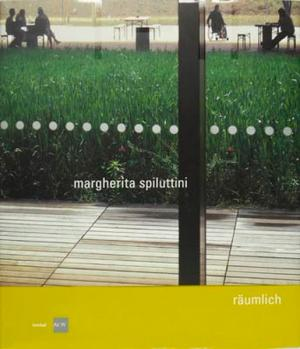Margherita Spiluttini: Spacious