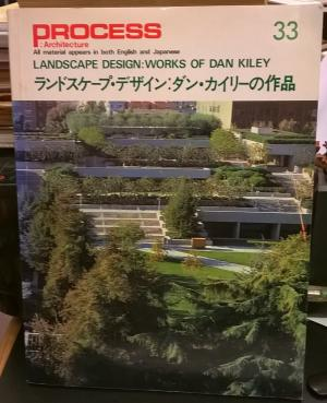 Process 33  Landscape Design: Works Of Dan Kiley