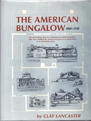 The American Bungalow, 1880-1930
