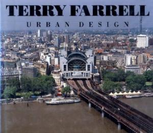 Terry Farrell: Urban Design