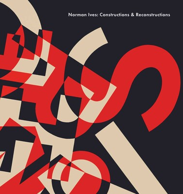 Norman Eves: Constructions + Reconstructions
