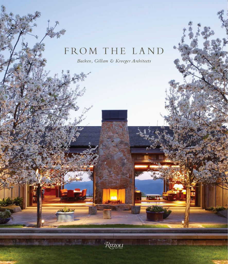 From the Land: The Architecture of Backen, Gillam, & Kroeger