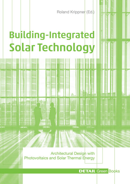 DETAIL Green Books: Building Integrated Solar Technology
