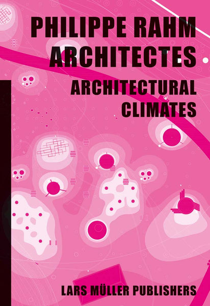 Philippe Rahm Architectes: Architectural Climates