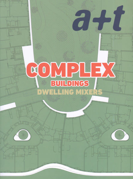 A+T 49: Complex Buildings Dwelling Mixers