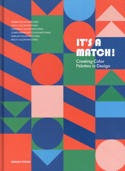 It's A Match!: Creating Color Palettes in Design