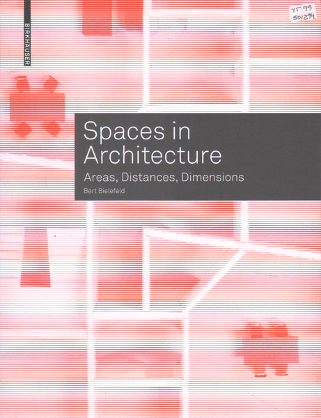 Spaces in Architecture: Areas, Distances, Dimensions