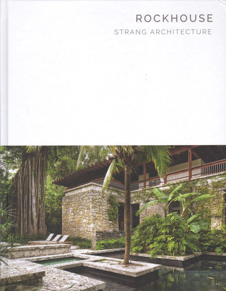 Rockhouse Strang Architecture (Masterpiece Series)