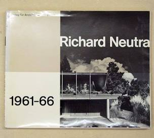 Richard Neutra 1961-66