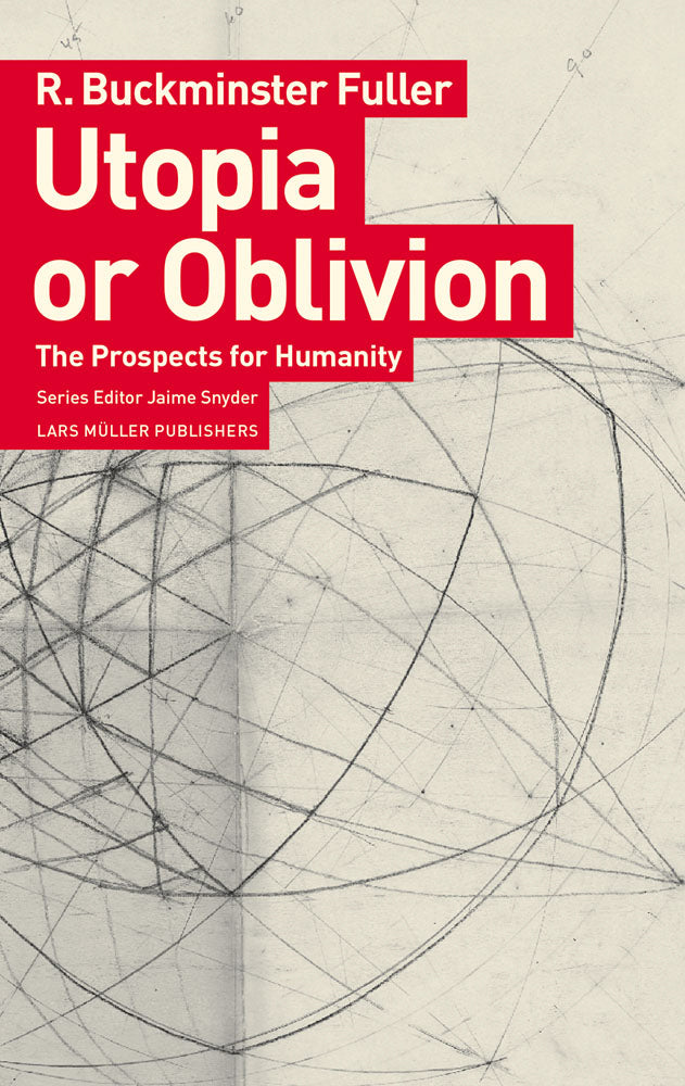 Utopia or Oblivion The Prospects for Humanity