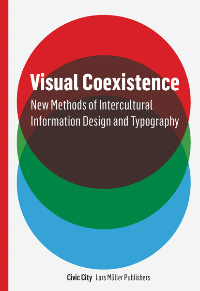 Visual Coexistence: New Methods of Intercultural Information Design and Typography