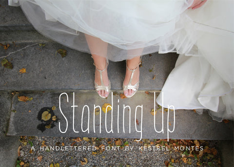Standing Up Hand-lettered Font-wedding invitation font-Ink Me This