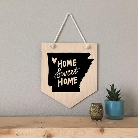 Arkansas Home Sweet Home Wood Sign
